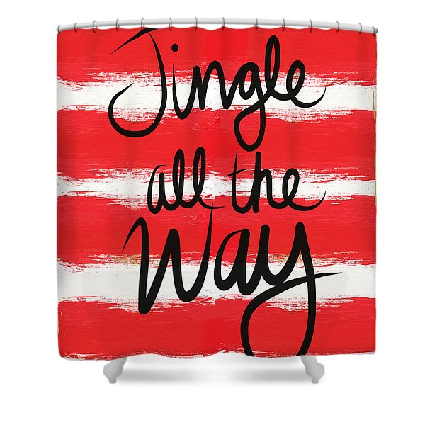 Jingle All The Way- Greeting Card Shower Curtain