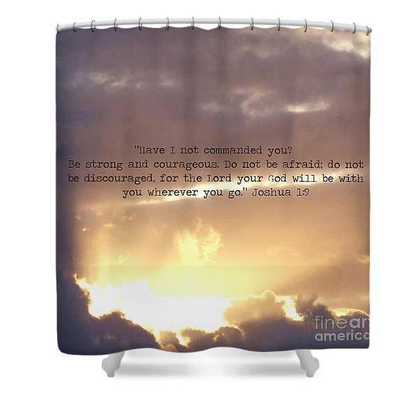 Joshua 1 Shower Curtain