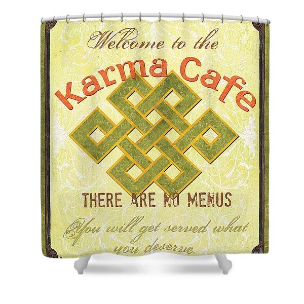 Karma Cafe Shower Curtain