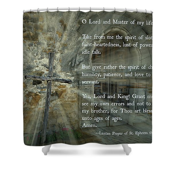 Lenten Prayer Of Saint Ephrem The Syrian Shower Curtain