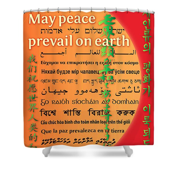 May Peace Prevail On Earth Shower Curtain