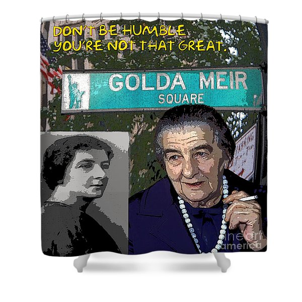 Meir Quote Shower Curtain