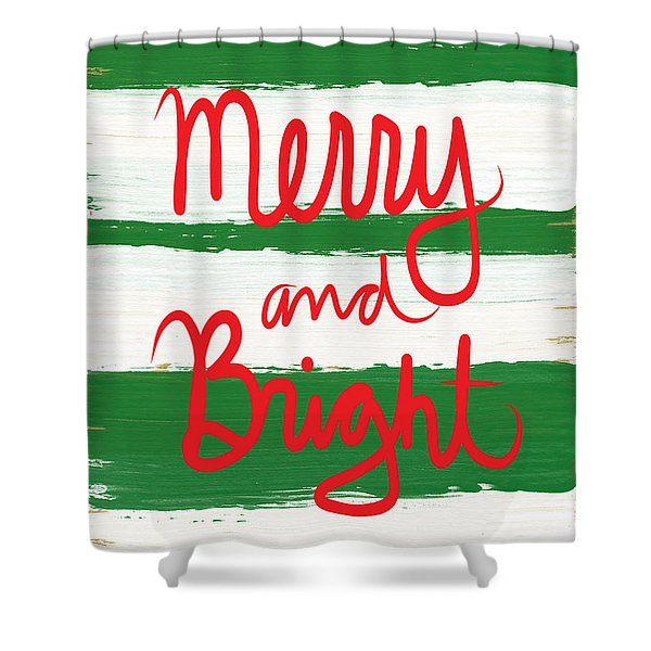 Merry And Bright- Greeting Card Shower Curtain