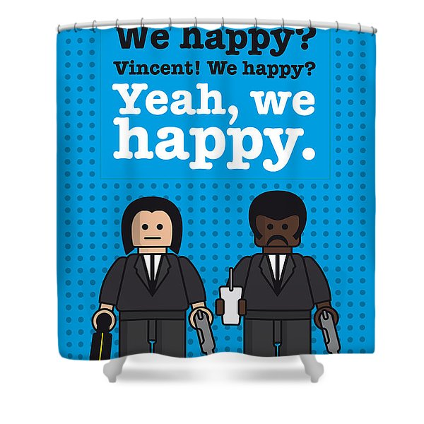 My Pulp Fiction Lego Dialogue Poster Shower Curtain