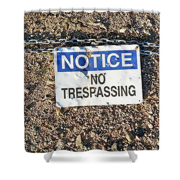 No Trespassing Sign On Ground Shower Curtain