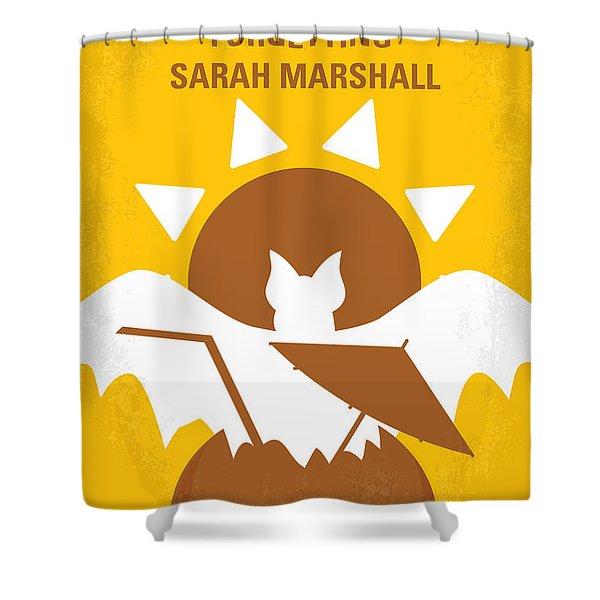 No393 My Forgetting Sarah Marshall Minimal Movie Poster Shower Curtain