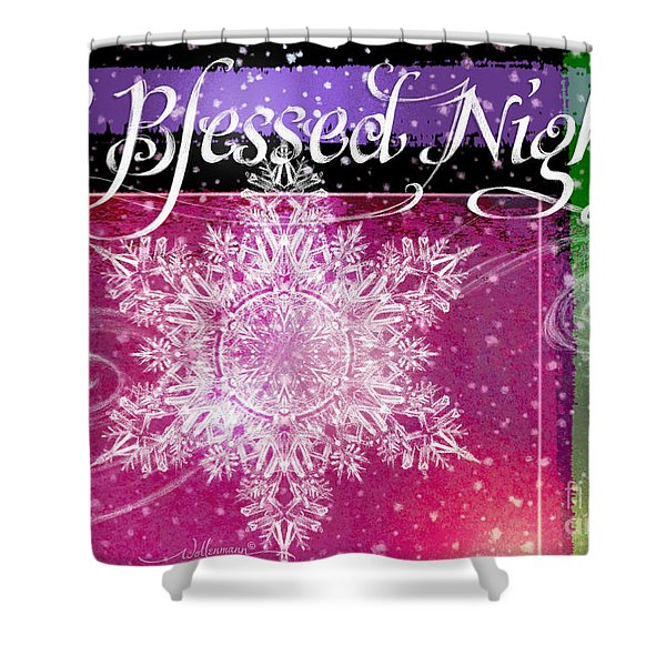 O Blessed Night Greeting Shower Curtain