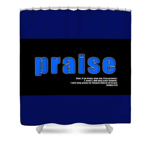 Praise Shower Curtain