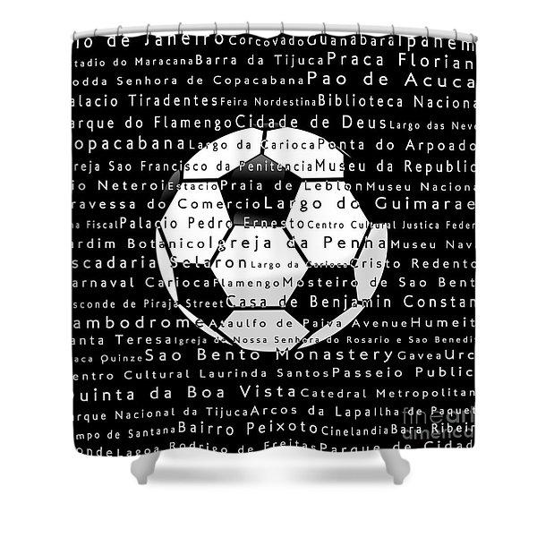 Rio De Janeiro In Words Black Soccer Shower Curtain
