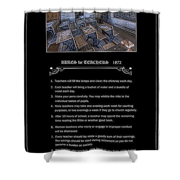 Rules For Teachers - 1872 - Montana Territory Shower Curtain