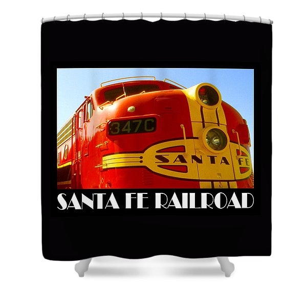 Santa Fe Railroad Color Poster Shower Curtain