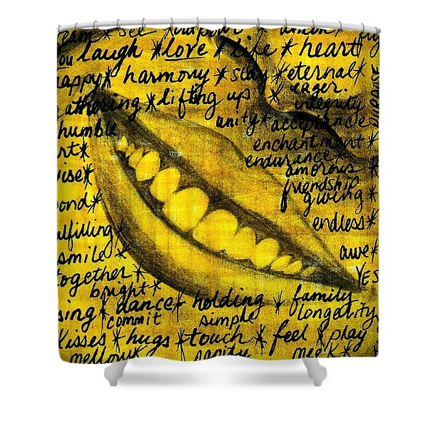 Simply Smile And Your Golden Virtues Will Be Written All Over You Shower Curtain