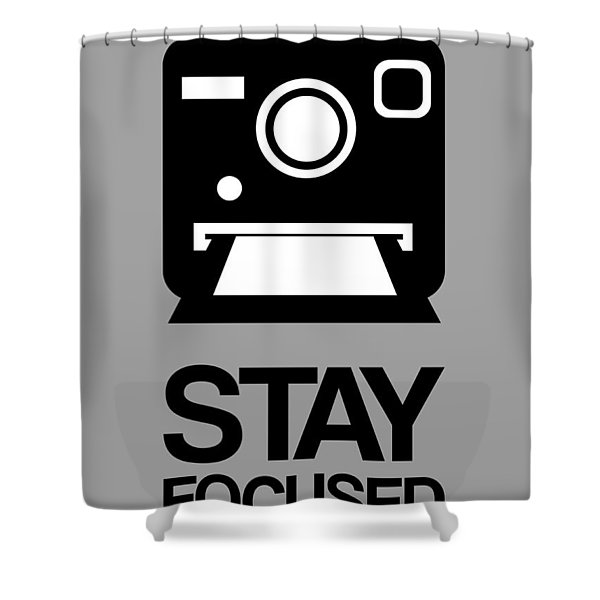 Stay Focused Polaroid Camera Poster 1 Shower Curtain