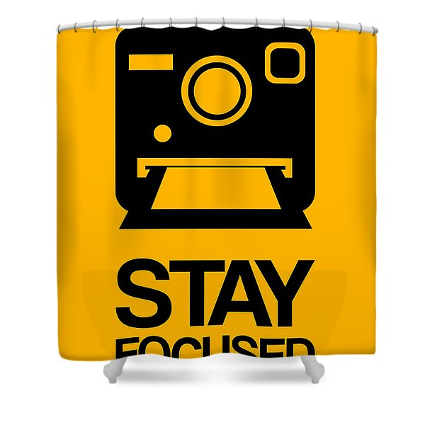 Stay Focused Polaroid Camera Poster 2 Shower Curtain