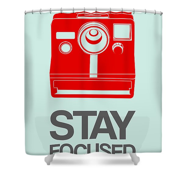 Stay Focused Polaroid Camera Poster 4 Shower Curtain