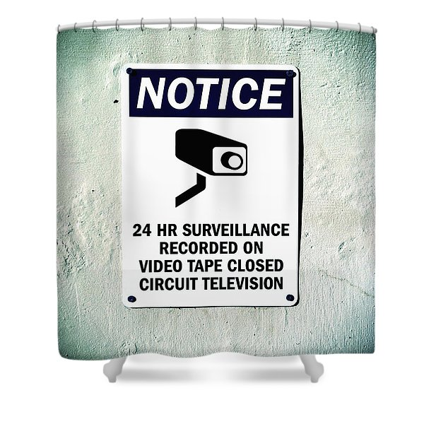 Shower Curtain featuring the photograph Surveillance Sign On Concrete Wall by Bryan Mullennix