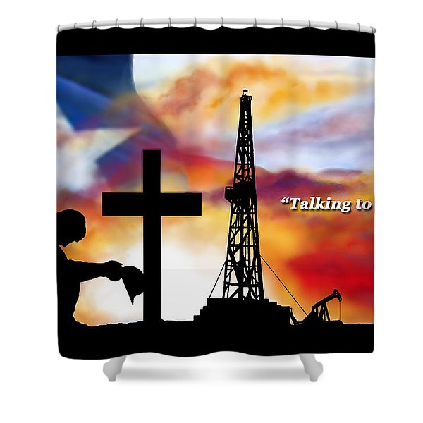 Talking To The Boss  Texas Editon Shower Curtain