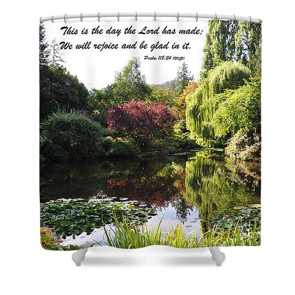 The Day The Lord Has Made Shower Curtain