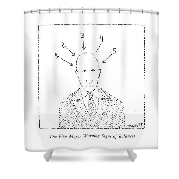 The Five Major Warning Signs Of Baldness Shower Curtain