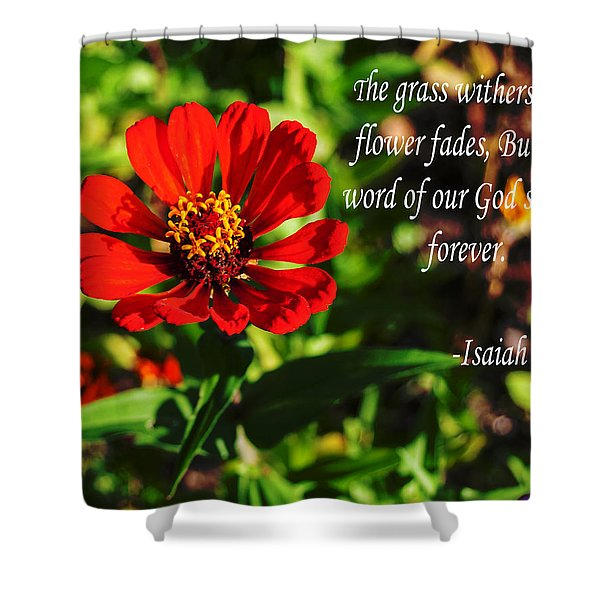 The Flower Fades Shower Curtain