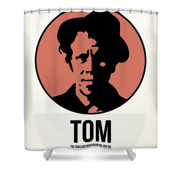 Tom Poster 1 Shower Curtain
