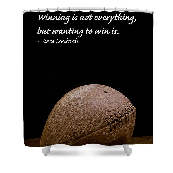 Shower Curtain featuring the photograph Vince Lombardi On Winning by Edward Fielding