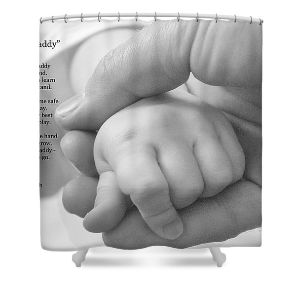 Walk With Me Daddy Shower Curtain