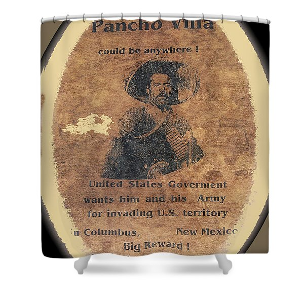 Wanted Poster For Pancho Villa After Columbus New Mexico Raid  Shower Curtain