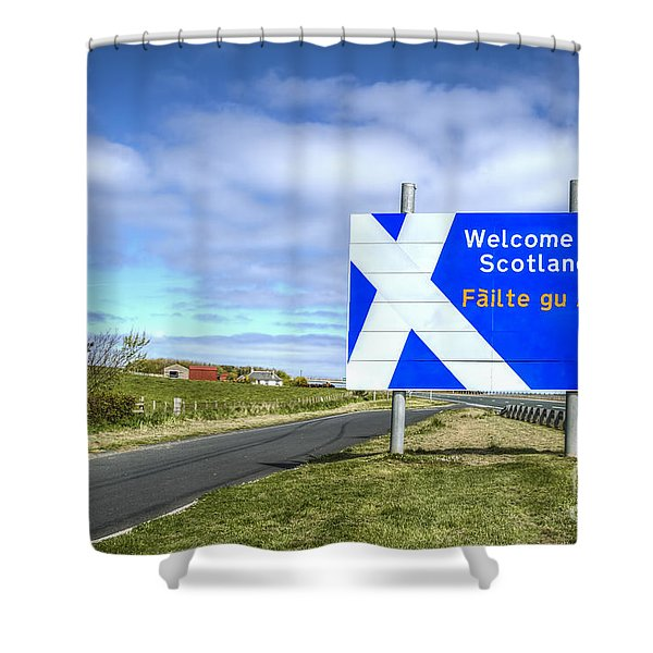 Welcome To Scotland Shower Curtain