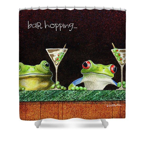 Bar Hopping... Shower Curtain