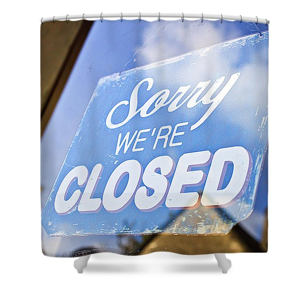 Closed Sign Shower Curtain
