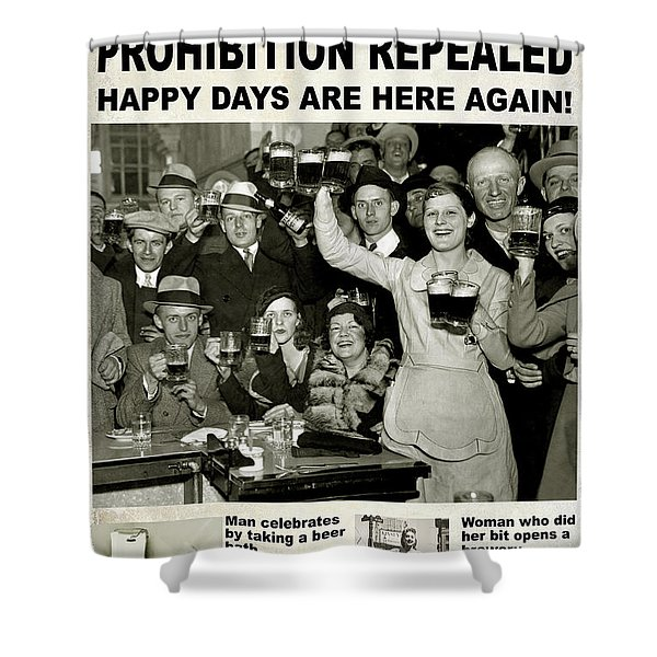 Happy Days Are Here Again Shower Curtain