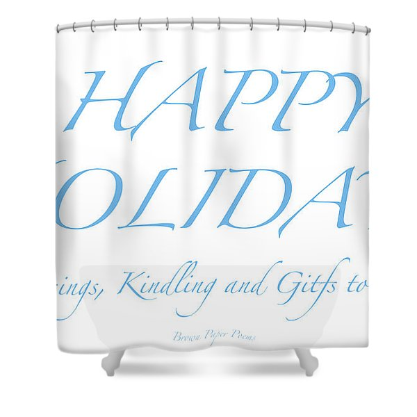 Happy Holidays - Day 2 Shower Curtain
