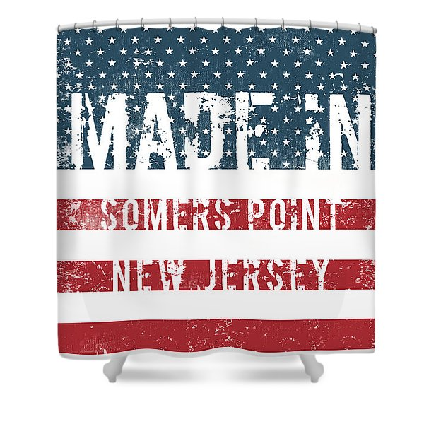 Made In Somers Point, New Jersey Shower Curtain