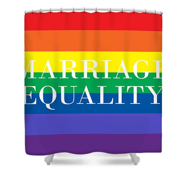 Marriage Equality Shower Curtain
