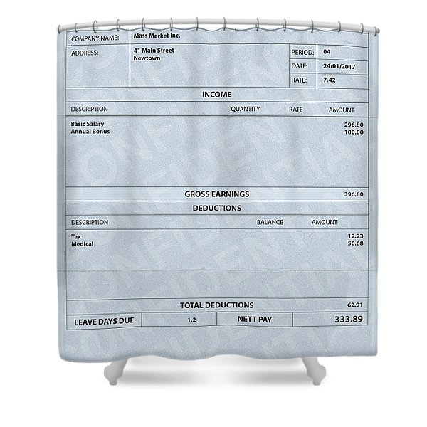 Paycheck Fictitious  Shower Curtain