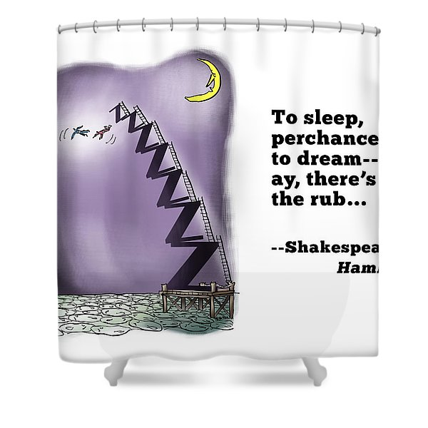 Perchance To Dream Shower Curtain
