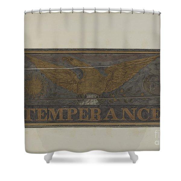 "Tavern Sign: ""temperance"" Shower Curtain"