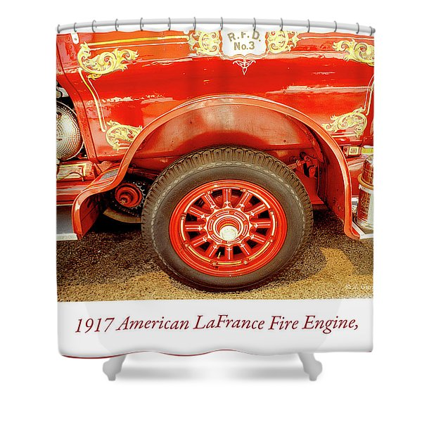 1917 American Lafrance Fire Engine Shower Curtain