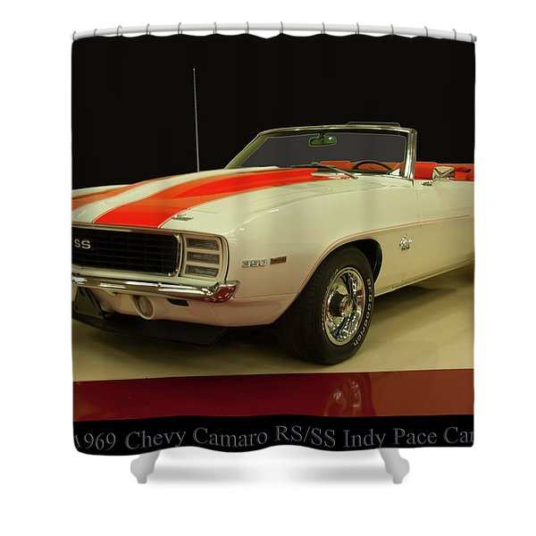 1969 Chevy Camaro Rs/ss Indy Pace Car Shower Curtain