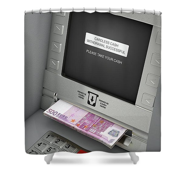 Atm Cardless Cash Withdrawal Shower Curtain