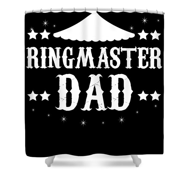Birthday Circus Carnival Dad Party Apparel Shower Curtain