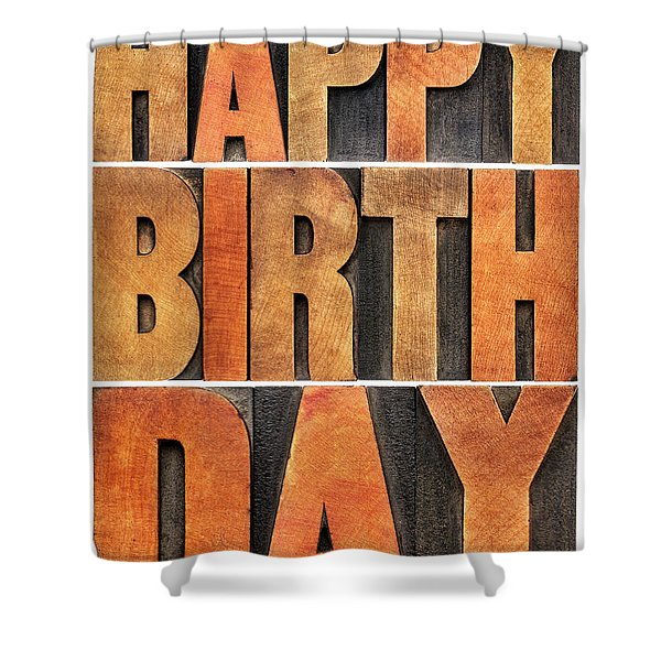 Happy Birthday Greeting Card Shower Curtain