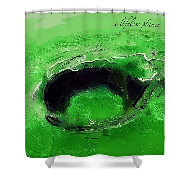 A Lifeless Planet Green Shower Curtain