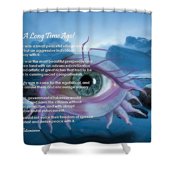 A Long Time Ago Shower Curtain