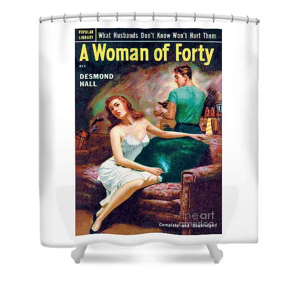 A Woman Of Forty Shower Curtain
