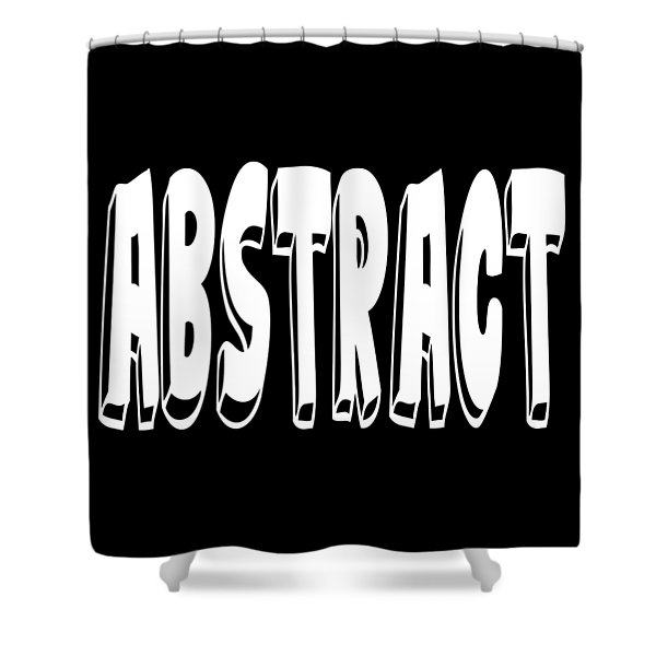 Abstract One Word Quotes Symbolic Art Quotes  Shower Curtain