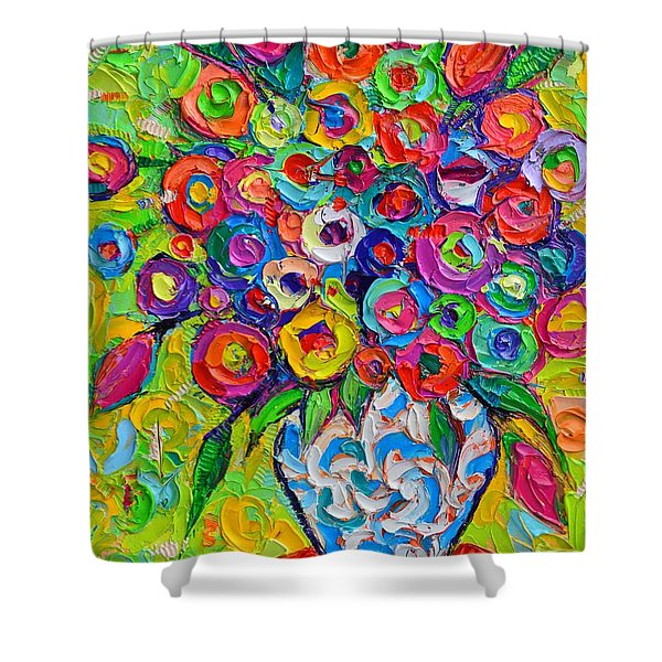 Abstract Flowers Of Happiness Impressionist Impasto Palette Knife Oil Painting By Ana Maria Edulescu Shower Curtain
