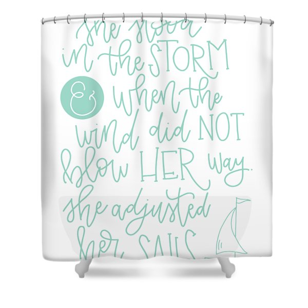 Adjusted Her Sails Shower Curtain