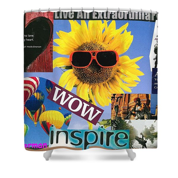 All Of Life Can Inspire Shower Curtain